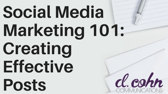social media marketing 101: creating effective posts