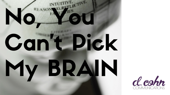 You Can't Pick My Brain