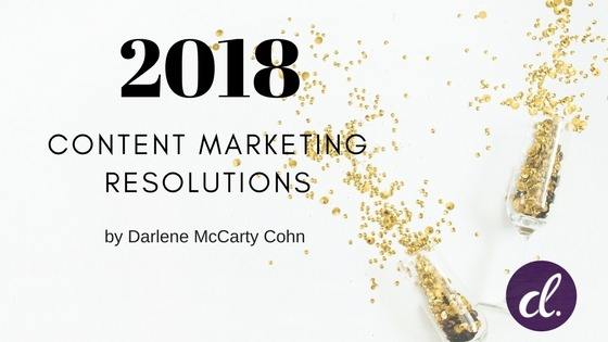 2018 Content Marketing Resolutions